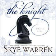 Knight, The audiobook by Skye Warren