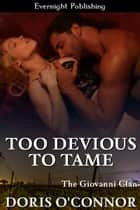 Too Devious to Tame ebook by