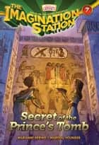 Secret of the Prince's Tomb ebook by Marianne Hering, Marshal Younger