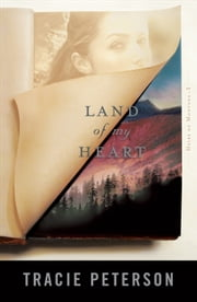 Land of My Heart (Heirs of Montana Book #1) ebook by Tracie Peterson