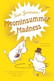 Moominsummer Madness ebook by Tove Jansson,Tove Jansson,Thomas Warburton