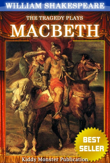 Macbeth By William Shakespeare - With 30+ Original Illustrations,Summary and Free Audio Book Link ebook by William Shakespeare