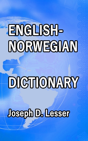English / Norwegian Dictionary ebook by Joseph D. Lesser