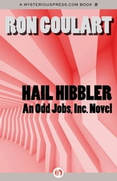 Hail Hibbler ebook by Ron Goulart