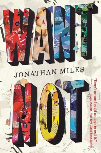 Want Not ebook by Jonathan Miles