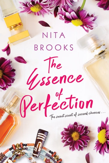 The Essence of Perfection ebook by Nita Brooks