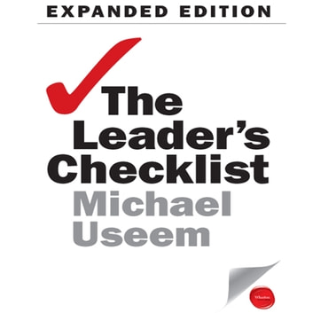 The Leader's Checklist Expanded Edition - 15 Mission-Critical Principles audiobook by Michael Useem