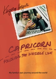 Capricorn - Following the Invisible Line ebook by Kingsley Holgate