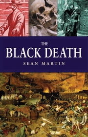 The Black Death ebook by Sean Martin