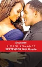 Harlequin Kimani Romance September 2014 Bundle - Seduced by the Heir\Secret Silver Nights\Someone Like You\Indulge Me Tonight ebook by Pamela Yaye, Zuri Day, Shirley Hailstock,...