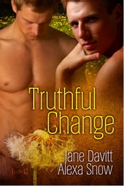 Truthful Change ebook by Jane Davitt,Alexa Snow