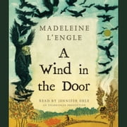 A Wind in the Door audiobook by Madeleine L'Engle
