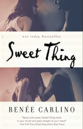 Sweet Thing - A Novel ebook by Renee Carlino