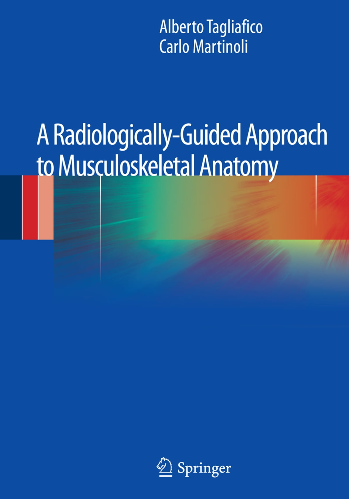 A Radiologically Guided Approach To Musculoskeletal Anatomy Ebook By