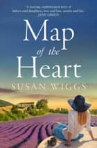Map of the Heart ebook by Susan Wiggs