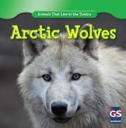 Arctic Wolves ebook by Sisk, Maeve T.
