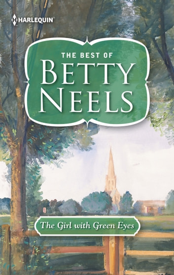 The Girl with the Green Eyes ebook by Betty Neels
