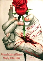 Those Necessary Thorns: Derrick Pender ebook by Sabrina Childress