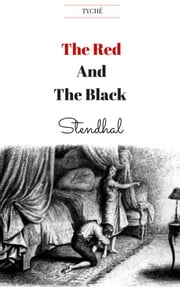 The Red and the Black (Annotated) ebook by Stendhal,Stendhal,Stendhal,C K Scott Moncrieff