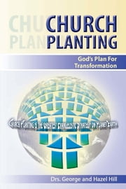 Church Planting ebook by Dr. George Hill,Dr. Hazel Hill