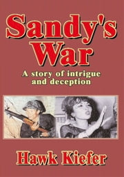 Sandy's War ebook by Hawk Kiefer
