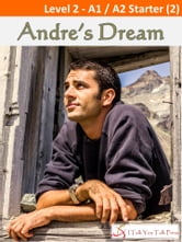 Andre's Dream ebook by I Talk You Talk Press