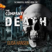 The Company of Death audiobook by Elisa Hansen