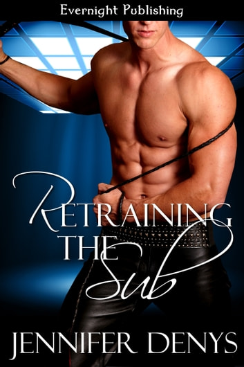 Retraining the Sub ebook by Jennifer Denys