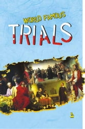 World Famous Trials ebook by Vikas Khatri