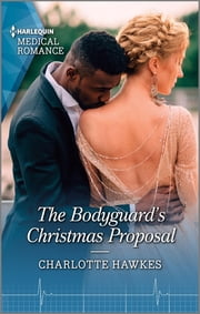 The Bodyguard's Christmas Proposal ebook by