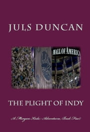 The Plight Of Indy ebook by Juls Duncan