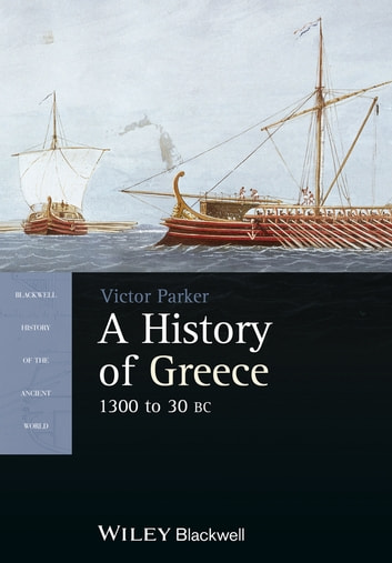 A History of Greece, 1300 to 30 BC ebook by Victor Parker