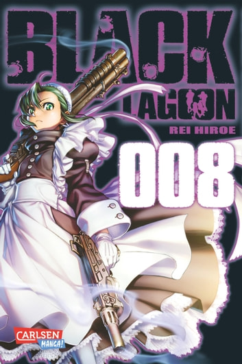 Black Lagoon 8 eBook by Rei Hiroe
