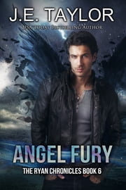 Angel Fury ebook by J.E. Taylor