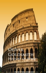 History of Rome ebook by Oliver Goldsmith