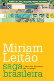Saga brasileira ebook by Kobo.Web.Store.Products.Fields.ContributorFieldViewModel