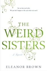 The Weird Sisters ebook by Eleanor Brown