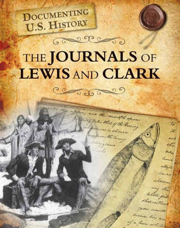The Journals of Lewis and Clark ebook by Darlene R. Stille