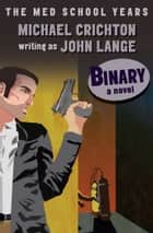 Binary ebook by Michael Crichton,John Lange