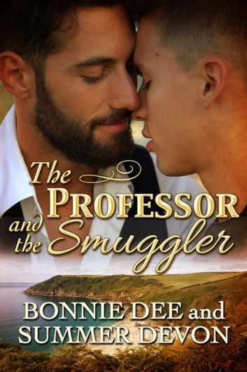 The Professor and the Smuggler ebook by Summer Devon,Bonnie Dee