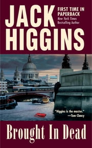 Brought In Dead ebook by Jack Higgins