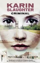 Criminal ebook by Karin Slaughter, Juan Castilla Plaza