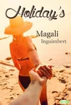 Holiday's ebook by Passion Editions,Magali Inguimbert