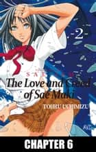 The Love and Creed of Sae Maki - Chapter 6 ebook by Tohru Uchimizu