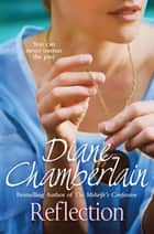 Reflection ebook by Diane Chamberlain