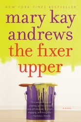 The Fixer Upper ebook by Mary Kay Andrews