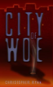 City of Woe ebook by Christopher Ryan
