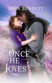 Once He Loves ebook by Sara Bennett
