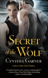 Secret of the Wolf ebook by Cynthia Garner