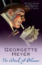 No Wind of Blame ebook by Georgette Heyer